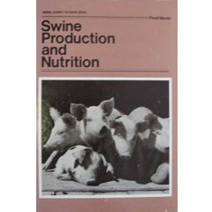 Swine Production and Nutrition (Hardcover)