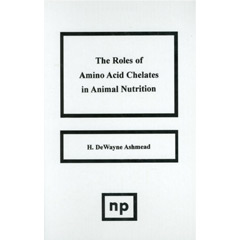 The Roles of Amino Acid Chelates in Animal Nutrition