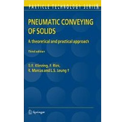 Pneumatic Conveying of Solids: A theoretical and practical approach