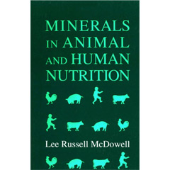 Minerals in Animal and Human Nutrition (Hardcover)