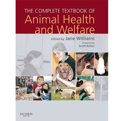 The Complete Textbook of Animal Health & Welfare (